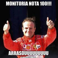 MONITORIA NOTA 100!!!ARRASOUUUUUUUUU