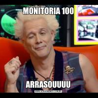 MONITORIA 100ARRASOUUUU