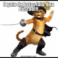 O gato de botas fala: Boa Páscoa!!!