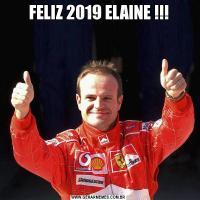FELIZ 2019 ELAINE !!!