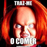 TRAZ-MEO COMER