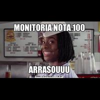 MONITORIA NOTA 100ARRASOUUU
