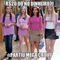 R$20,00 NO DINHEIRO?!#PARTIU MEGA CROIFF