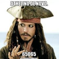 OTHELINO DE NOVO.65065
