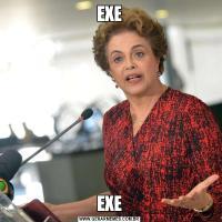 EXEEXE