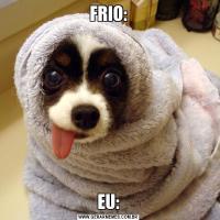 FRIO:EU: