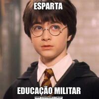ESPARTA EDUCAÇÃO MILITAR