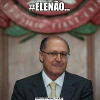 #ELENÃO...