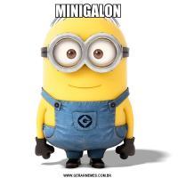 MINIGALON