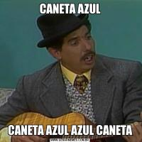 CANETA AZULCANETA AZUL AZUL CANETA