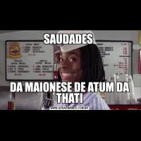 SAUDADES DA MAIONESE DE ATUM DA THATI