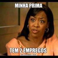 MINHA PRIMATEM 2 EMPREGOS