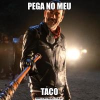 PEGA NO MEUTACO