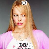 OXIKKK NADA