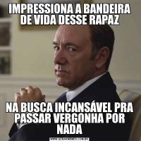 IMPRESSIONA A BANDEIRA DE VIDA DESSE RAPAZNA BUSCA INCANSÁVEL PRA PASSAR VERGONHA POR NADA