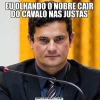 EU OLHANDO O NOBRE CAIR DO CAVALO NAS JUSTAS