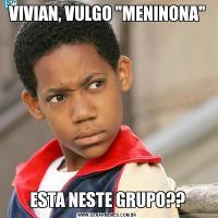 VIVIAN, VULGO