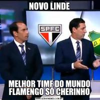 NOVO LINDEMELHOR TIME DO MUNDO FLAMENGO SÓ CHERINHO