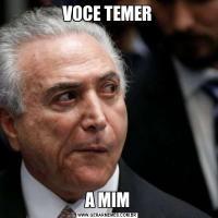VOCE TEMERA MIM