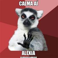 CALMA AÍALEXIA