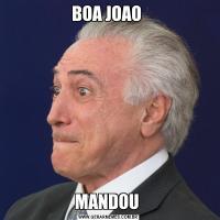 BOA JOAO MANDOU