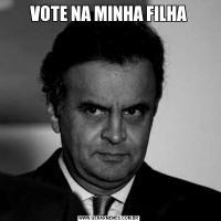 VOTE NA MINHA FILHA