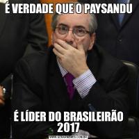 É VERDADE QUE O PAYSANDUÉ LÍDER DO BRASILEIRÃO 2017