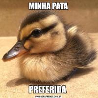 MINHA PATAPREFERIDA