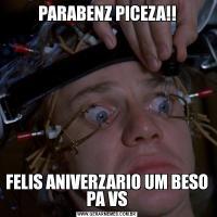 PARABENZ PICEZA!!FELIS ANIVERZARIO UM BESO PA VS