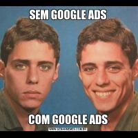 SEM GOOGLE ADSCOM GOOGLE ADS