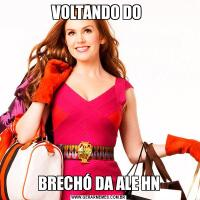 VOLTANDO DO BRECHÓ DA ALE HN