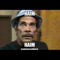 HAIMHAIM