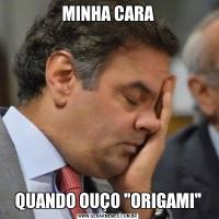 MINHA CARAQUANDO OUÇO