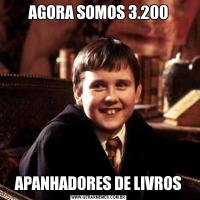 AGORA SOMOS 3.200APANHADORES DE LIVROS