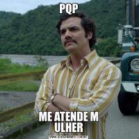 PQPME ATENDE M ULHER