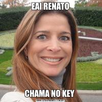 EAI RENATOCHAMA NO KEY