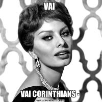 VAI VAI CORINTHIANS -