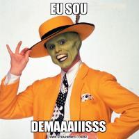EU SOUDEMAAAIIISSS