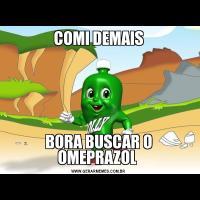 COMI DEMAISBORA BUSCAR O OMEPRAZOL