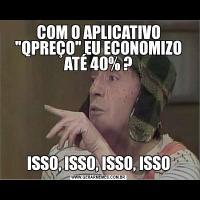 COM O APLICATIVO