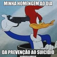 MINHA HOMENGEM AO DIADA PREVENÇÃO AO SUICÍDIO