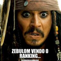 ZEBULOM VENDO O RANKING...