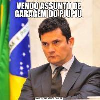 VENDO ASSUNTO DE GARAGEM DO PIUPIU