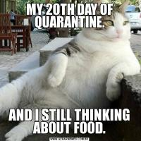 MY 20TH DAY OF QUARANTINE.