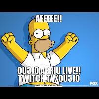 AEEEEE!!QU3JO ABRIU LIVE!! TWITCH.TV/QU3JO
