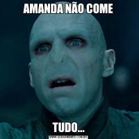 AMANDA NÃO COMETUDO...
