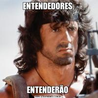 ENTENDEDORES ENTENDERÃO