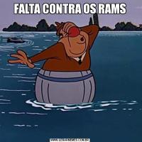 FALTA CONTRA OS RAMS