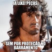 JÁ LIXEI PEÇAS SEM POR PROTEÇÃO NO BARRAMENTO
