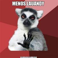 MENOS LAUANDY